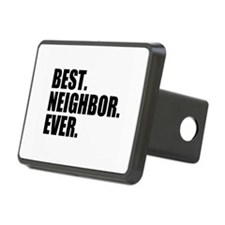 Best Neighbor Ever Hitch Cover