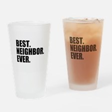 Best Neighbor Ever Drinking Glass