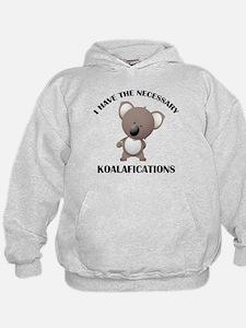 I Have The Necessary Koalafications Hoodie