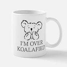 I'm Over Koalafied Mug