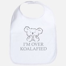 I'm Over Koalafied Bib