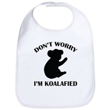 Don't Worry I'm Koalafied Bib