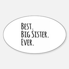 Best Big Sister Ever Decal