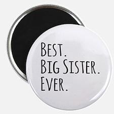 Best Big Sister Ever Magnets