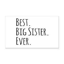Best Big Sister Ever Rectangle Car Magnet