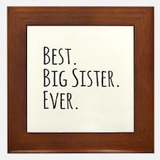 Best Big Sister Ever Framed Tile