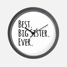 Best Big Sister Ever Wall Clock