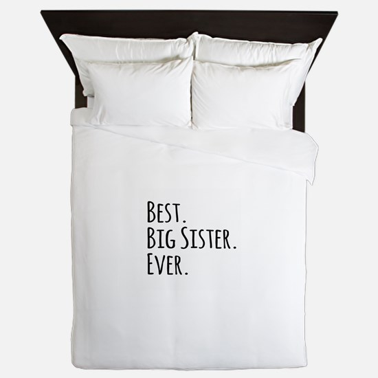 Best Big Sister Ever Queen Duvet