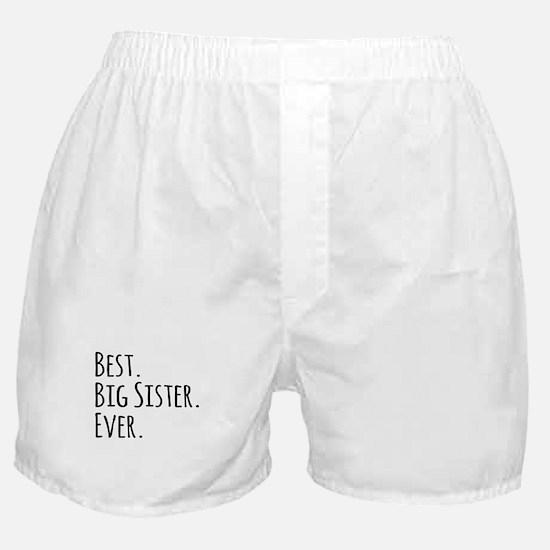 Best Big Sister Ever Boxer Shorts