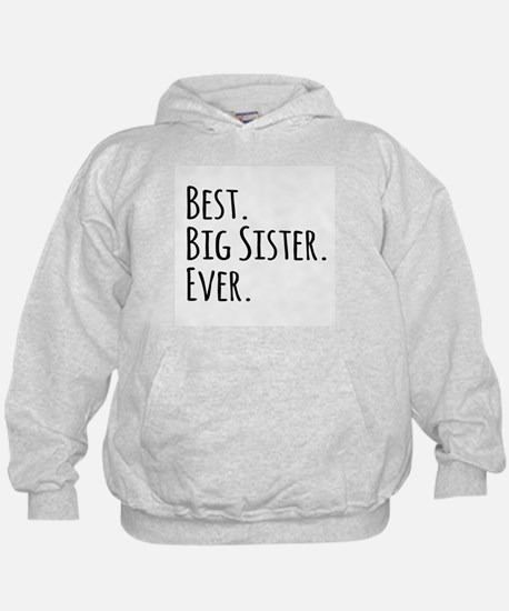 Best Big Sister Ever Hoody