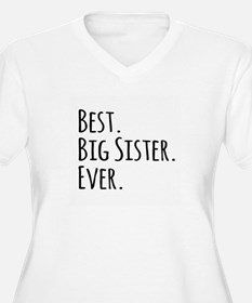 Best Big Sister Ever Plus Size T-Shirt