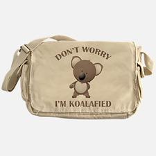 Don't Worry I'm Koalafied Messenger Bag