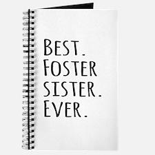 Best Foster Sister Ever Journal