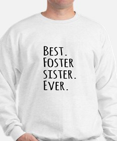 Best Foster Sister Ever Jumper