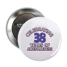 "Awesome at 38 birthday designs 2.25"" Button"