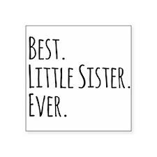 Best Little Sister Ever Sticker