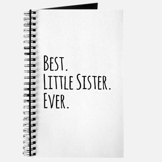 Best Little Sister Ever Journal