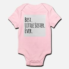 Best Little Sister Ever Body Suit