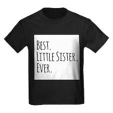 Best Little Sister Ever T-Shirt
