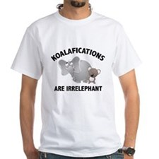 Koalifications Are Irrelephant Shirt
