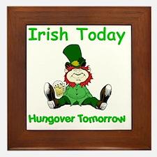 irish_today_hungover_b1 Framed Tile