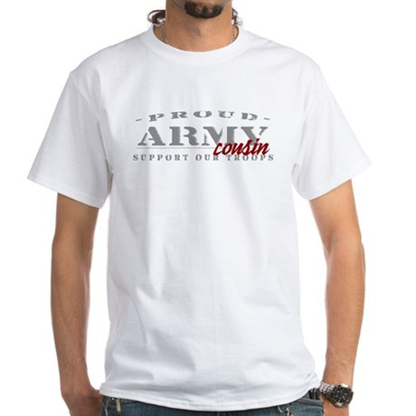 Proud Army Cousin (red) White T-Shirt