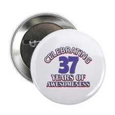 """Awesome at 37 birthday designs 2.25"""" Button (10 pa"""
