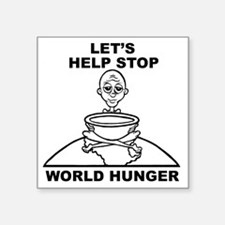 "World Hunger Black Square Sticker 3"" x 3"""