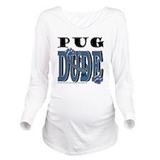 PugDude Long Sleeve Maternity T-Shirt