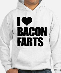 I Love Bacon Farts Hoodie