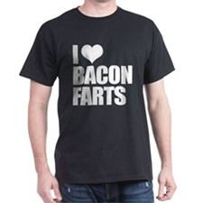 I Love Bacon Farts T-Shirt