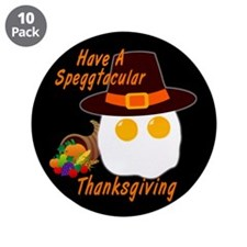 """Speggtacular Thanksgiving! 3.5"""" Button (10 pack)"""