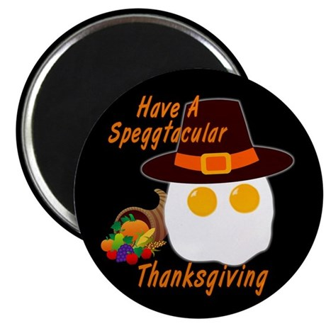 "Speggtacular Thanksgiving! 2.25"" Magnet (10 pack)"