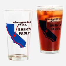 2-bushfault_light Drinking Glass