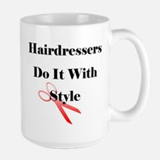 Hairdressers Do It With Style Mugs