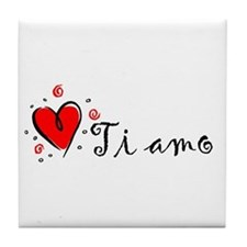 """I Love You"" [Italian] Tile Coaster"
