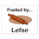 Fueled by Lefse Small Poster