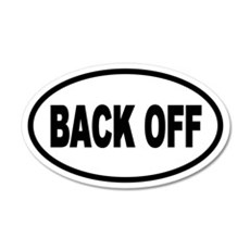 Back Off Oval 20x12 Oval Wall Peel