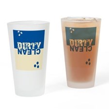 dirtycleansq_bl_cream Drinking Glass