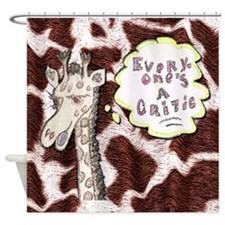 Everyone's a critic giraffe Shower Curtain