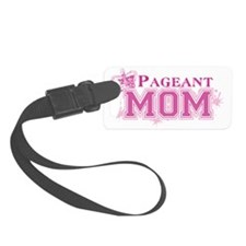 Pageant_momdk Luggage Tag