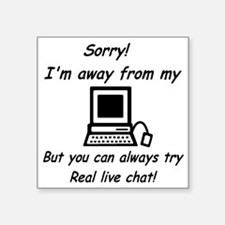 "real_live_chat_master Square Sticker 3"" x 3"""