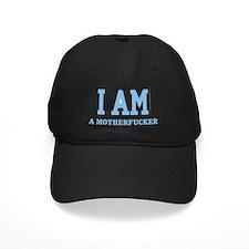 2-i am a mother fucker light blue Baseball Hat