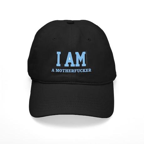 2-i am a mother fucker light blue Black Cap