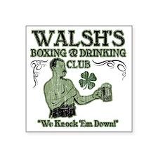 """walshs club Square Sticker 3"""" x 3"""""""