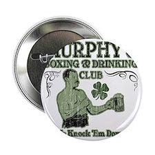 "murphys club 2.25"" Button"