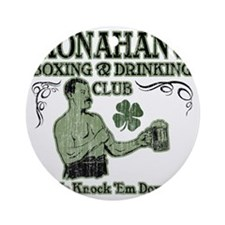 monahans club Round Ornament