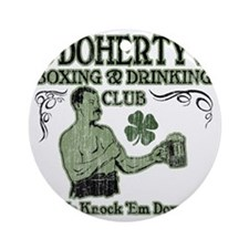 odohertys club Round Ornament