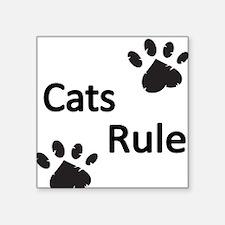 Cats Rule Sticker