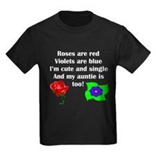 Cute And Single Auntie Poem T-Shirt